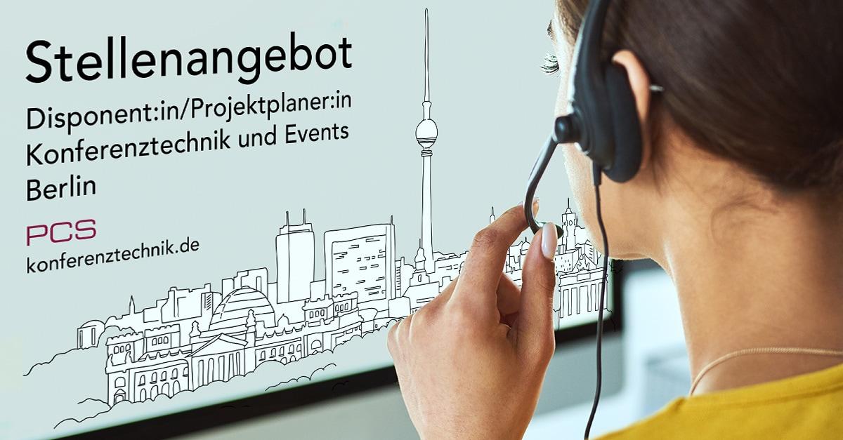 PCS GmbH Jobs: Wir suchen ab sofort eine:n Disponent:in für unserer Filiale in Berlin